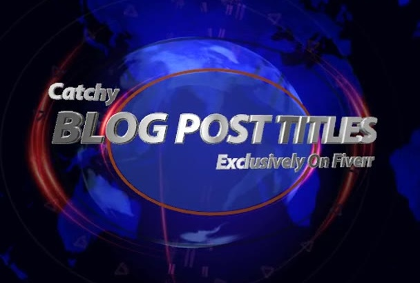 write 10 catchy blog post or article titles