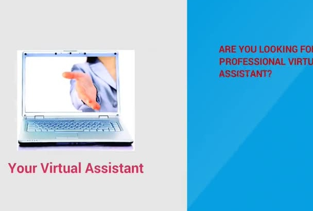 be your professional virtual assistant for 3 hours