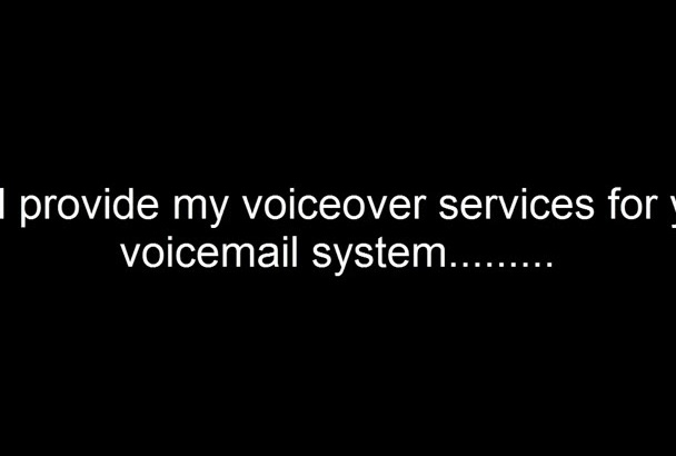 record a voicemail, ivr, avr or phone system voiceover message today