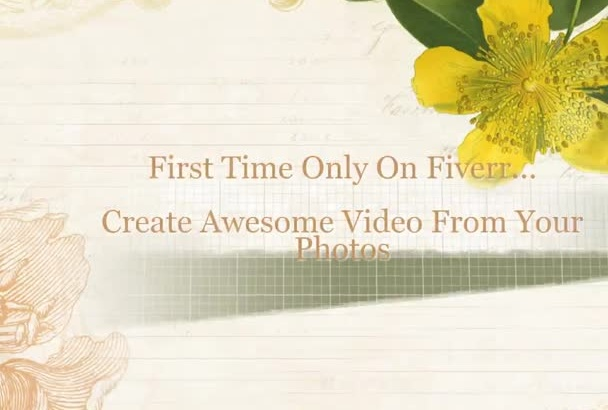 create an awesome VIDEO from your photos or images