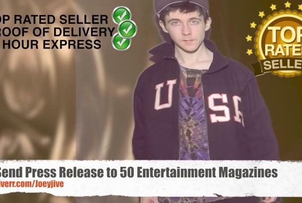 send Press Release to 50 Entertainment Magazines