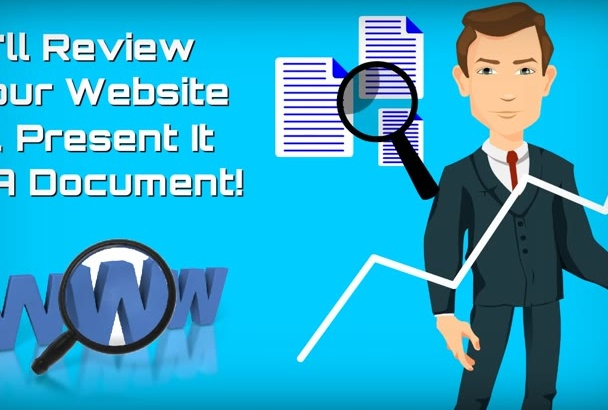 review Your Website and present in a document