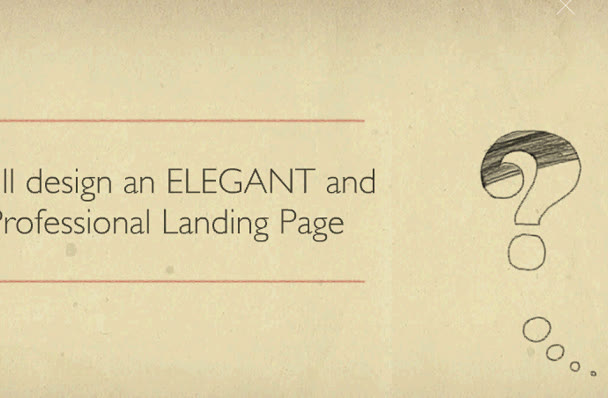 design an ELEGANT and Professional Landing Page