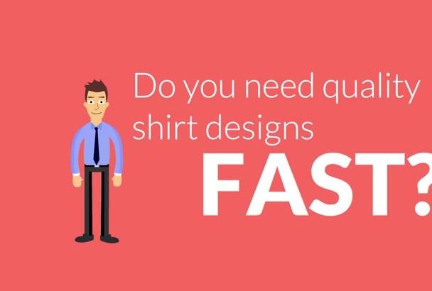 send you 10 Tee shirt Designs for Teespring, Cafepress, etc
