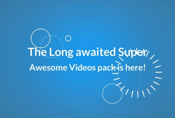 give you any of those Super Awesome Videos