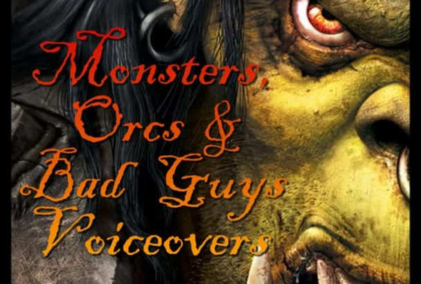record an epic monster, villain or bad guy voiceover