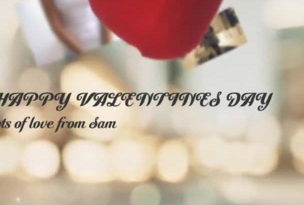 make a Romantic Film for Anniversary, Valentine or Proposal