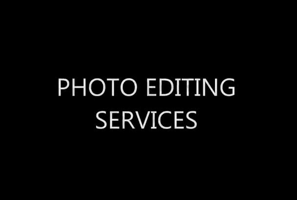do awesome photo editing for you