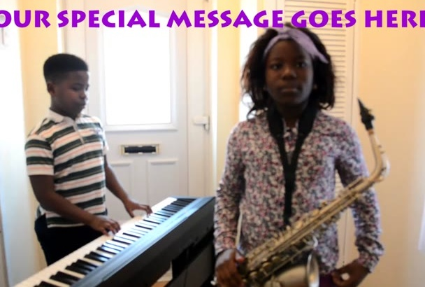 play and sing a happy  birthday song on sax and piano
