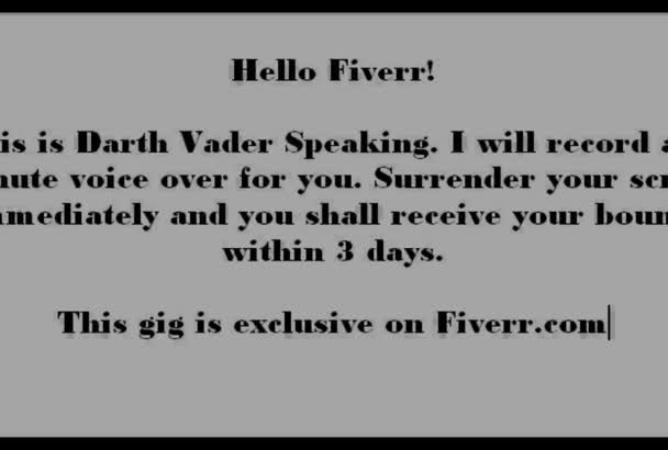 make a 1 minute voice over as Darth Vader from Starwars promoting your product or website
