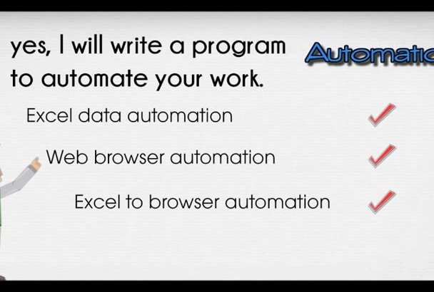 do automation for browser, excel or data entry