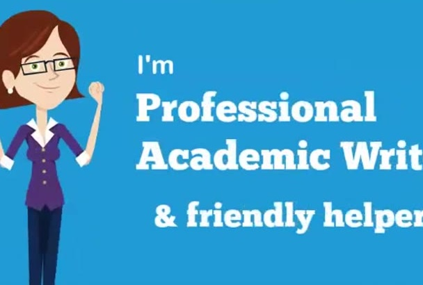 do Professional Academic WRITING,Editing and Proofreading
