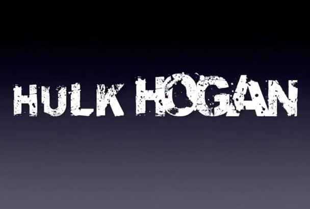 do Hulk Hogans Voice andVideo of him
