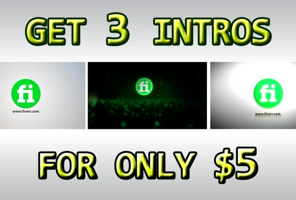 design 3 INTROS with your logo and text