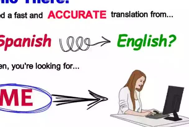 accurately translate Spanish to English in 24 hours or less