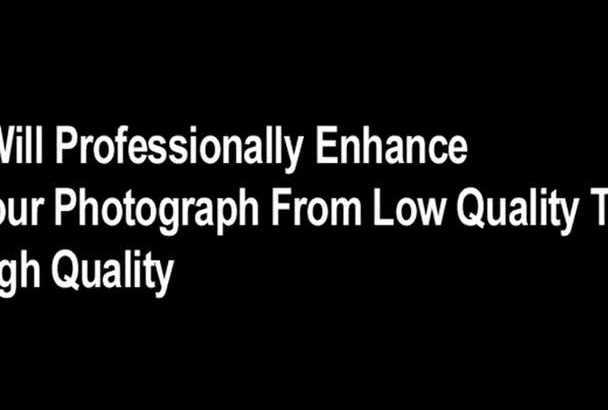 enhance your normal photo to high quality image