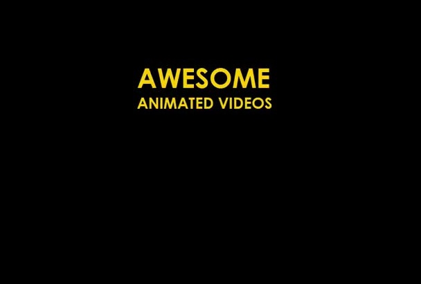 create an awesome animated video 5STARS quality