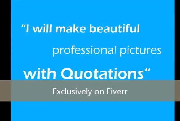 make 5 beautiful picture quotes