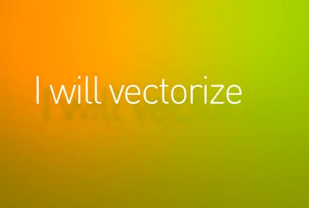 vectorize your image or logo