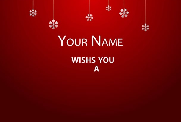 customize this christmas card video for you