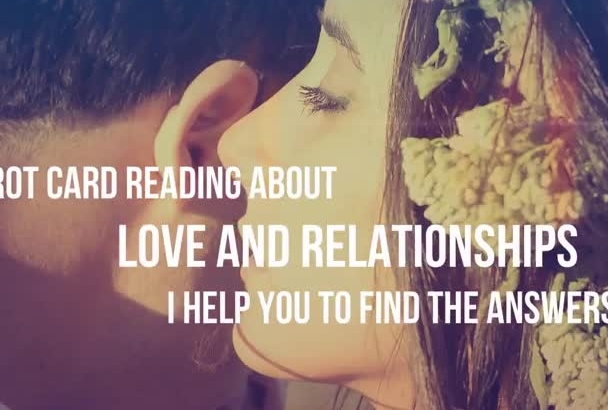 give you a Full Tarot Card Love and Relationship Reading in 1 day