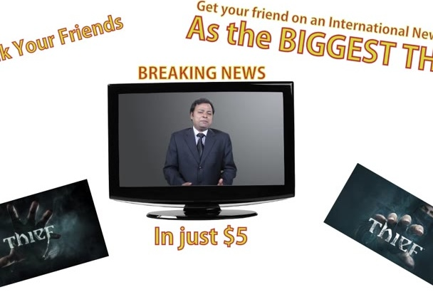 make a Prank Video of your friend as Biggest Thief on World NEWS