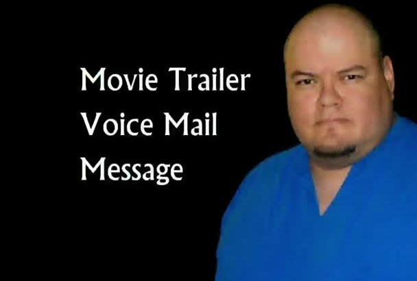 record voice mail greeting like a movie trailer