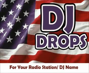 supply an American sounding DJ drop for use on radio