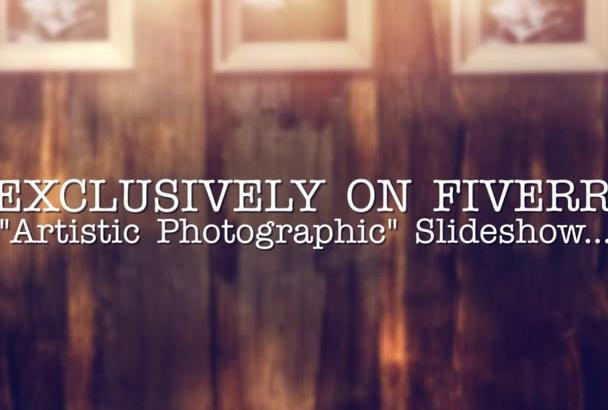 create an Artistic Photographic Slideshow Presentation