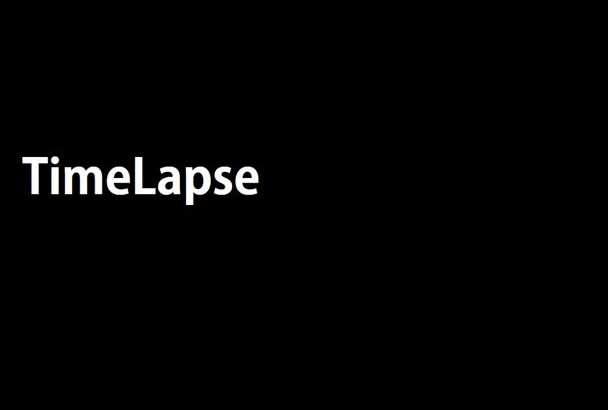 create a TimeLapse for you