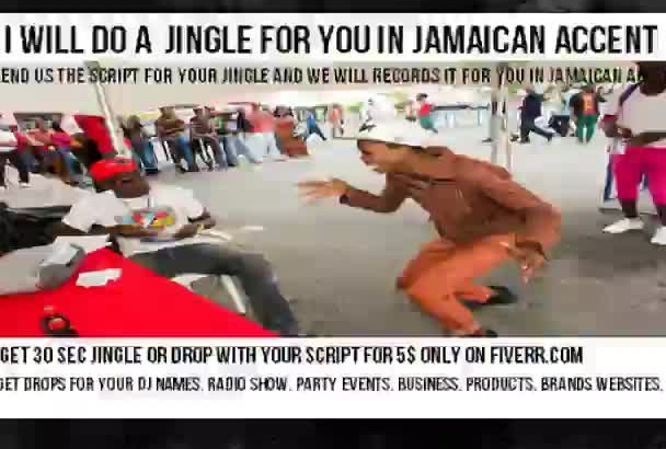 do a jingle for you in Jamaican accent