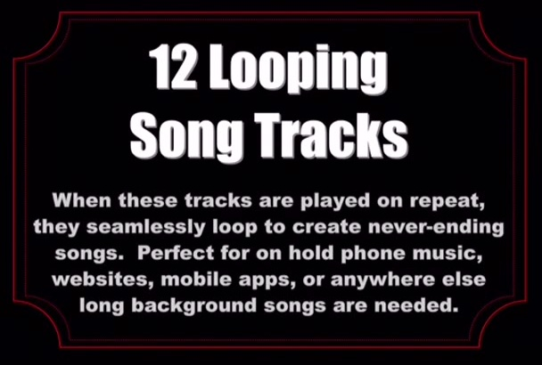 give you 12 looping song tracks to use as background music