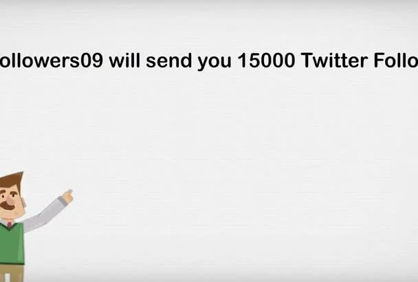 give you 15,000 + AUTHENTIC Twitter followers on your twitter profile