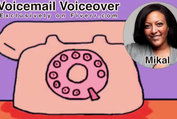 record a Professional VOICEMAIL Voice Over