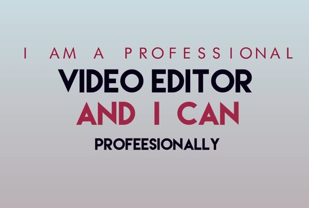 do Editing and Post Production Work On Your Video