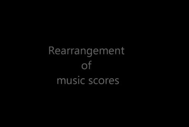 rearrange any music score
