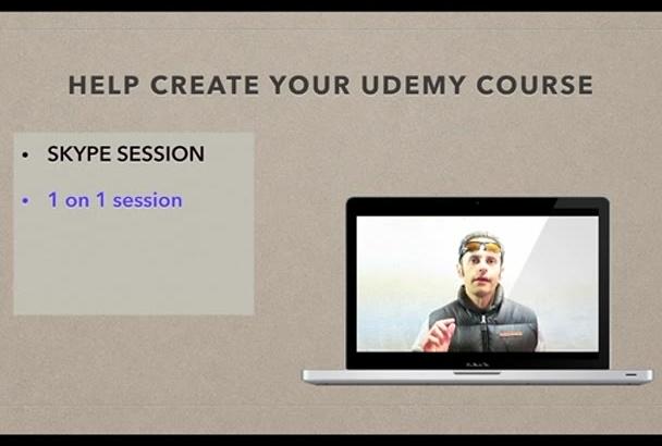 help create your Udemy course via Skype
