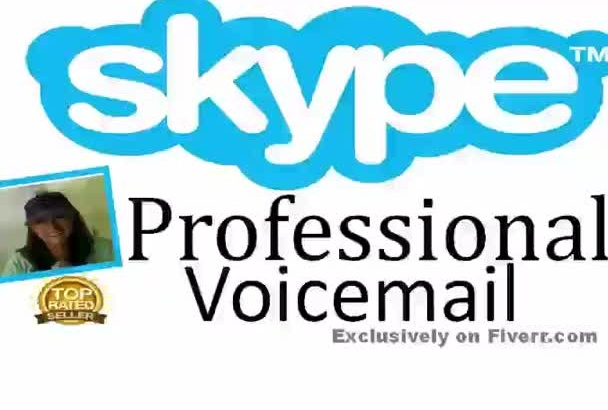 call your SKYPE number to record a Voicemail