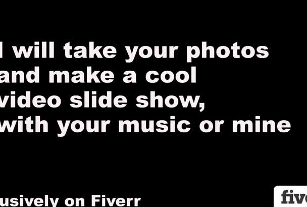 create a slide show video from your photos