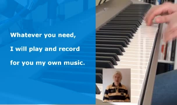play and record my own piano music for you
