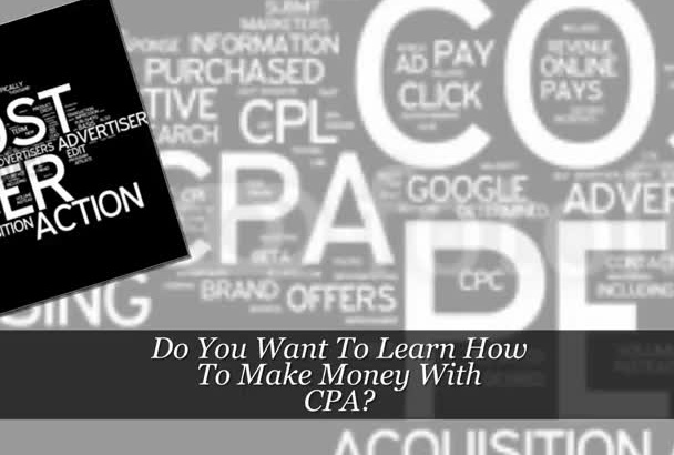 teach you how to make money with CPA