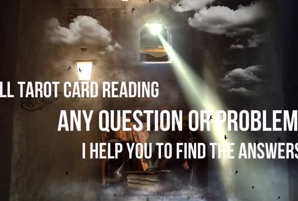 give a Full Professional Psychic Tarot Reading in 24 hours