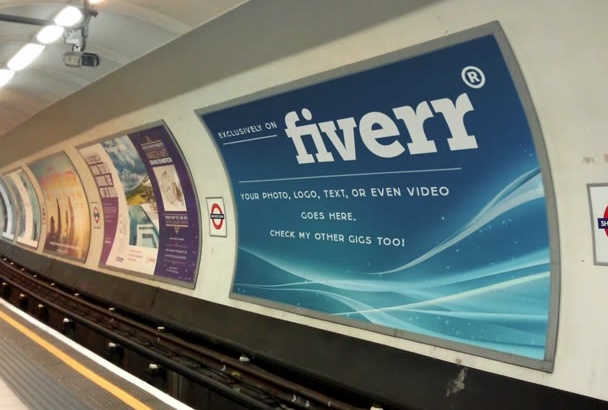 make your image as an advertisement in the tube, London