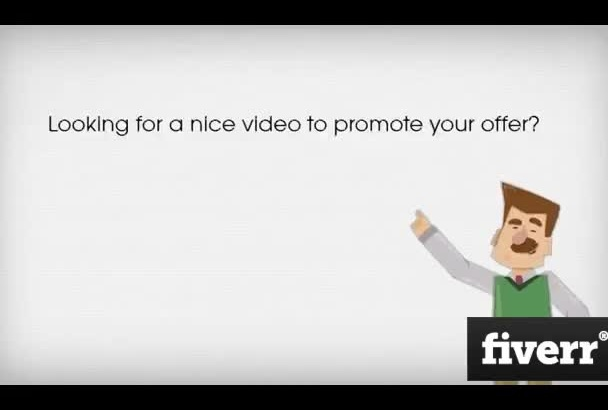 do an animated video promoting your offer