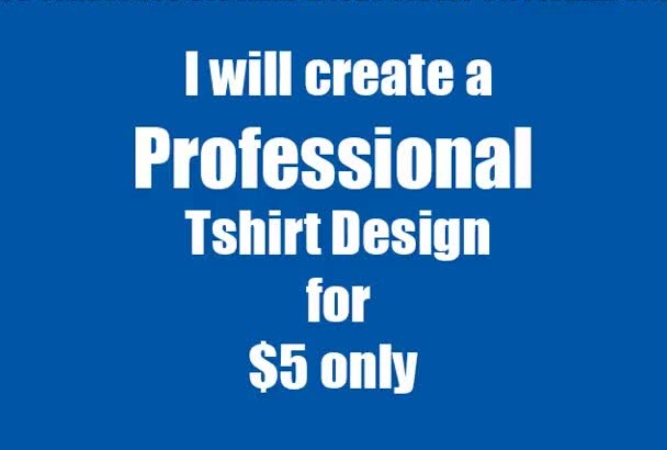 create a Professional Teespring Tshirt Design of any niche