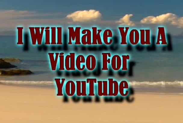 make you a youtube video