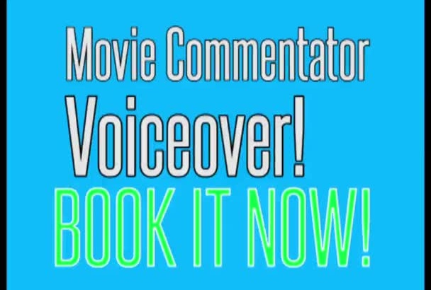 record a movie commentator voiceover