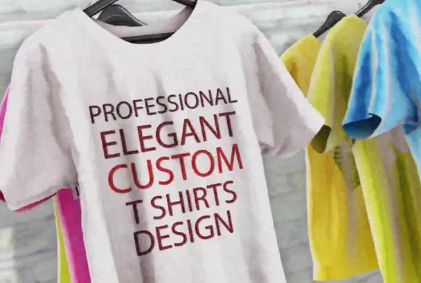 design Professional Elegant Custom T SHIRTS Design