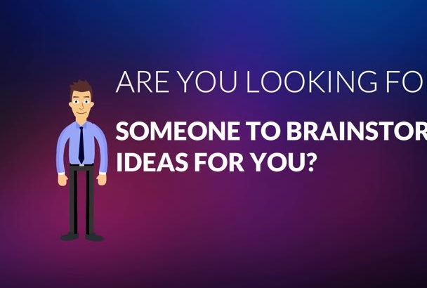 brainstorm ideas for you