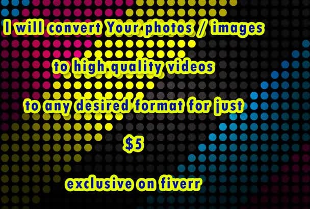 create a VIDEO slide show of pictures for youtube, vimeo or tv